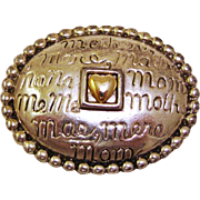 Danecraft Signed Pin for Mom