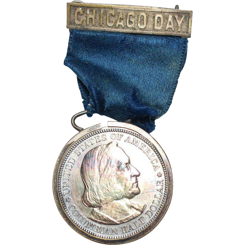 Worlds Columbian Expo 1893 Chicago Day Badge/Medal Half Dollar Blue Ribbon