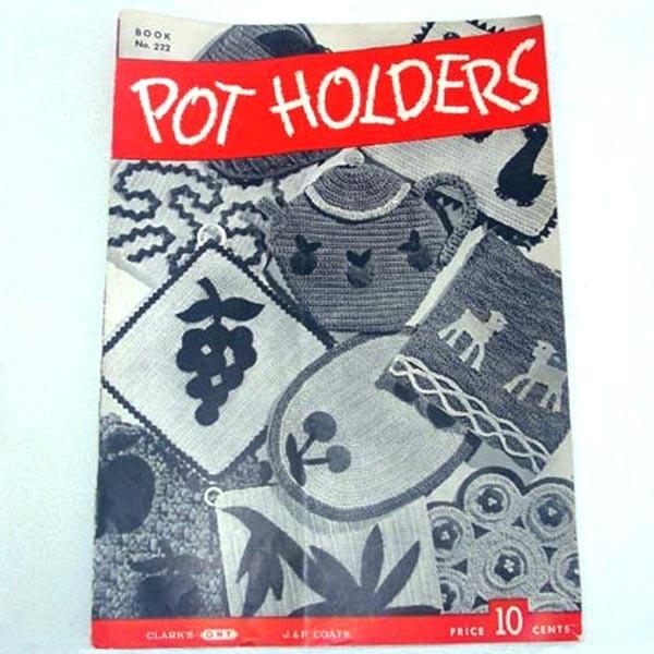 Pot Holders 1945 Crochet Pattern Booklet