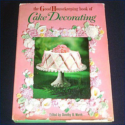 Good Housekeeping Book of Cake Decorating 1961