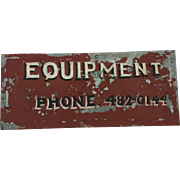 Vintage Hand-Painted Metal Sign for Equipment