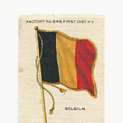 1830 Belgium National Flag - Vintage Early 1900's Sovereign Cigarette Silk - American Tobacco Company Advertising Premium - FREE WITH PURCHASE OF 2 OTHER REGULAR PRICED FLAG SILKS
