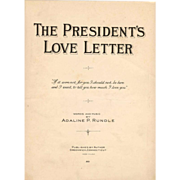 """President Calvin Coolidge 1924 Political Campaign Memorabilia - Vintage Campaign Song Piano Sheet Music - Greenwich Connecticut Composer / Publisher Adaline P. Rundle - """"The President's Love Letter"""" and """"The Yankee Dood'l Do"""""""