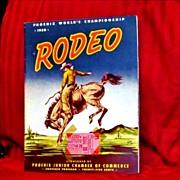 1950 World's Rodeo Championship Souvenir Program and Ticket Stub – Phoenix, Arizona – 1949 Miss America, Miss Arizona – Phoenix Fairgrounds Stadium - Cover Art by Sam Emrys Evans