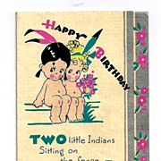 "c1937 Two Naked ""Indian"" Cartoon Native American Little Girls Vintage Linen Card - 2-Year Old  Baby Girl Birthday Greeting - Silver Gilt Trim"