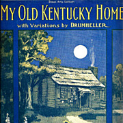 Kentucky Derby's My Old Kentucky Home Vintage Sheet Music - Stephen A Foster's Classic Minstrel Song – Starmer Cover Art - Instrumental Version with Variations by Drumheller