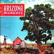 "Oklahoma Broadway Musical 1955 Film Movie - Arizona Highways April 1955 Issue Photos & Cover Story - ""Aunt Eller's Farm"" San Raphael Valley AZ Film Set - Cowboy Poetry & Lyrics - Mesa AZ Temple - Rogers & Hammerstein Musical"
