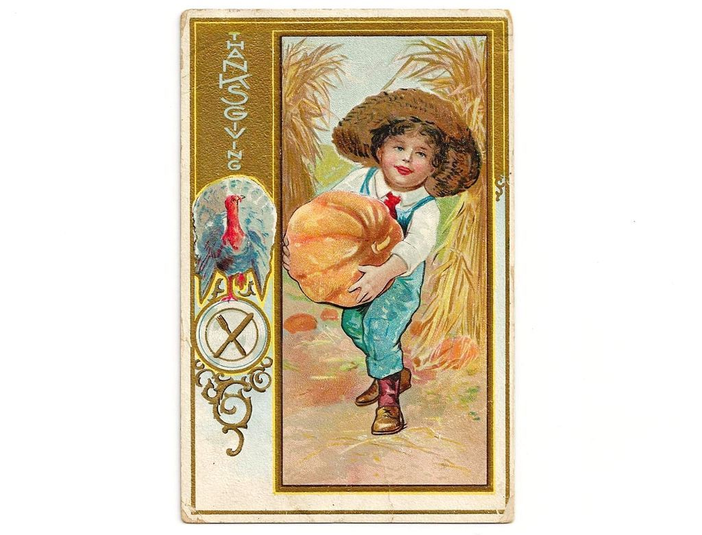 1924 Thanksgiving Holiday Greeting Vintage Postcard - Turkey - Harvest Pumpkins - Farmer Boy - Gold Gilt Trim