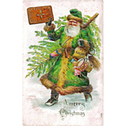 Late Victorian CHRISTMAS Father Christmas / Santa Claus / Saint Nicholas - Vintage c1909 German-made Gold-Trimmed Embossed Postcard - In Long Green White Fur-Trimmed Coat - Delivering Christmas Tree, Child's Toys, Gold Coins and Straw Gifts