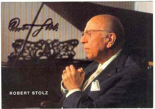 Robert Stolz Autograph: Famous Austrian Opera Composer. CoA