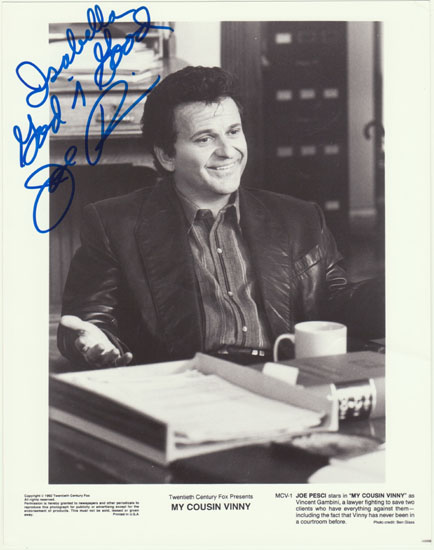 Joe Pesci Autograph and Dedication. 8 x 10 inches. CoA