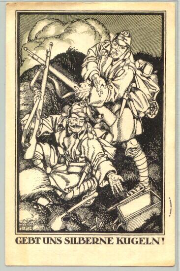 """1918 Diveky: """"Give us Silver Bullits!"""" Propaganda card for WW1 War Bonds"""