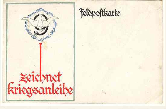 "Ca. 1916: German Field Post Card: "" Sign War Bonds ""."