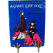 The Godey Lady Doll hardback book with dustcover Charlotte Eldridge 15 dress patterns  22 miniature furniture patterns 1953