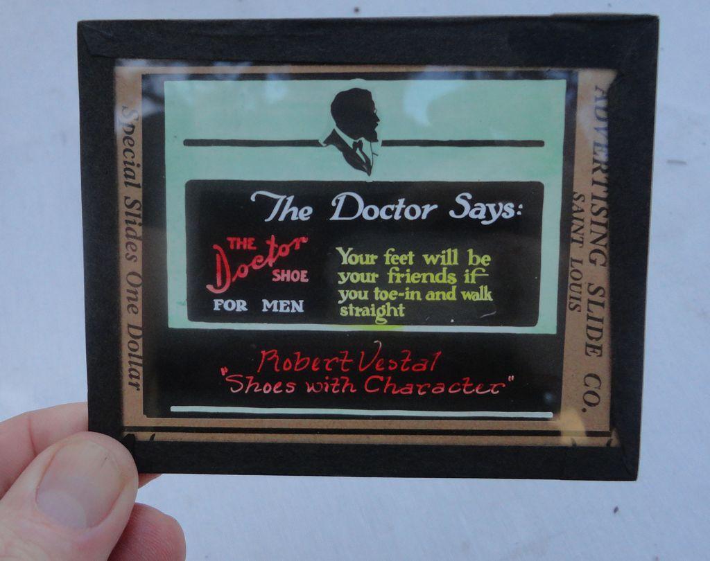 1905 Advertising Theatre Slide Robert Vestal Shoes The Doctor Say's The Doctor Shoe For Men