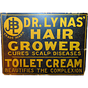 Dr. Lynas' Hair Grower Toilet Cream Advertising Sign  Snake Oil