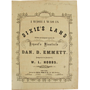 "Rare First Edition and 1st issue of the famous ballad "" I wish I was in Dixie's Land 1860"