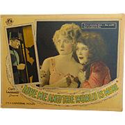Silent Film Lobby Posters for the Movie Love Me and the World Is Mine 1928