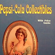 Pepsi Cola Collectibles & Price Guide A Reference Book