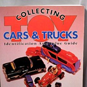 Collecting Cars and Trucks w/ Values A Reference Book