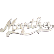 "Vintage Script Sterling ""Martha"" Name Brooch"
