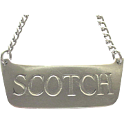 "Vintage Sterling ""Scotch"" Decanter or Bottle Tag"