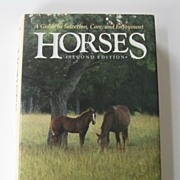 Horses A Guide to Selection, Care, and Enjoyment, Second Edition, 1989