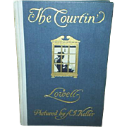 "1909 1st Edition ~ ""The Courtin' ~ Lowell"