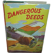 'Dangerous Deeds', 1927 1st Ed. Aviator Series