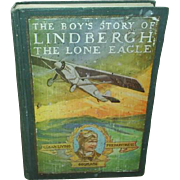 The Boy's Story of Lindbergh The Lone Eagle, 1928