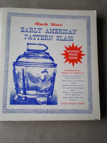 """Much More Early American Pattern Glass"" Price Guide - 1978"