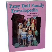 Patsy Doll Family Encyclopedia Volume I by Patricia N. Schoonmaker Excellent!