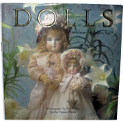 Dolls Portraits from the Golden Age Book Photos by Tom Kelley & Text by Pamela Sherer.......Signed!