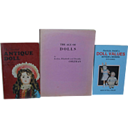 The Age of Dolls by Coleman, The Standard Antique Doll and Patricia Smith's Doll Values Antique to Modern!