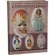 Collector's Encyclopedia of American Composition Dolls 1900-1950 Ursula Mertz! - Red Tag Sale Item