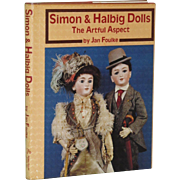 Simon & Halbig The Artful Aspect by Jan Foulke Hard Cover Doll Book! - Red Tag Sale Item