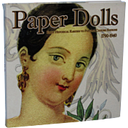Florence Theriault's Paper Dolls Early Historical Rarities to Popular Culture Editions 1790-1940