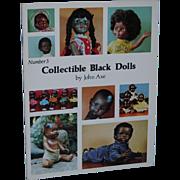 Collectible Black Dolls Book by John Axe!