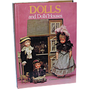 "Dolls and Dolls"" Houses Hard Cover Book by Constance Eileen King!"