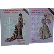 Victorian Fashions Volume I and Volume II 1880-1905 by Ulseth and Shannon