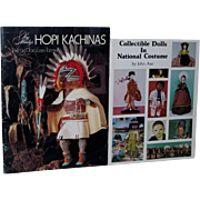 Collectible Dolls in National Costume by John Axe and Ray Manley's Hopi Kachinas!