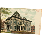 Vintage Undivided Back UB Postcard from Waterbury, CT, Court House, Unused