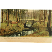Vintage Undivided Back, Unused Postcard of The Stone Bridge in Hamilton Park, Waterbury, CT