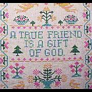 Framed Cross Stitched Sampler TRUE FRIEND on Linen (c1940s or older)