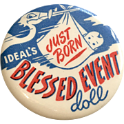 Rare 1950s Ideal Blessed Event Doll Pinback Button