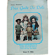 Price Guide To Dolls - Robert W. Miller