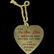 """RARE Vintage Effanbee 11"""" Dy-Dee Ellen HANG TAG"""