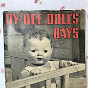 "PAPERBACK 1st Edition 1930's ""DY-DEE Doll's Days"" RARE * Vintage"