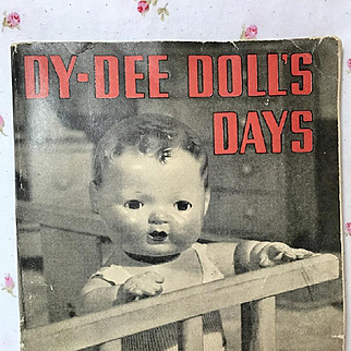 """PAPERBACK 1st Edition 1930's """"DY-DEE Doll's Days"""" RARE * Vintage"""