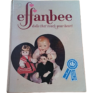 Effanbee: Dolls That Touch Your Heart